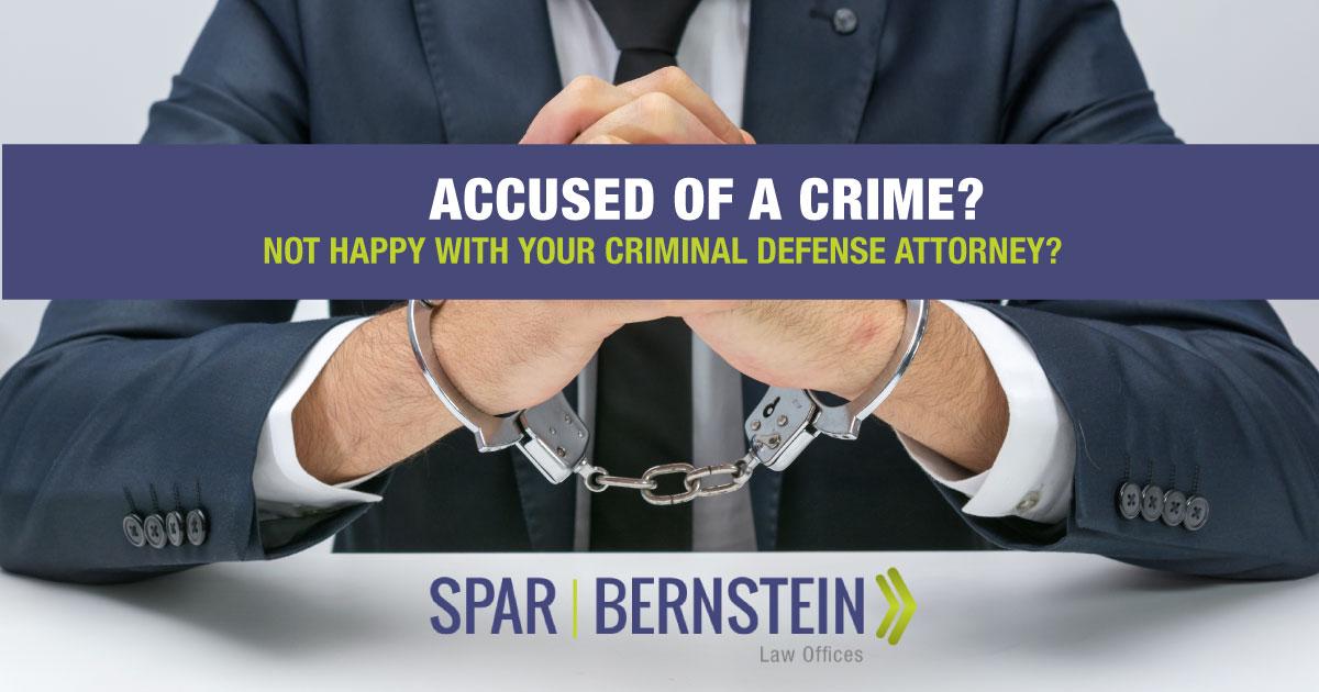No Happy with Your Defense Attorney?